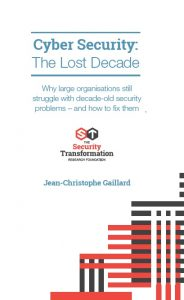 Cyber Security The Lost Decade 2018